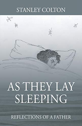 As They Lay Sleeping By Stanley Colton