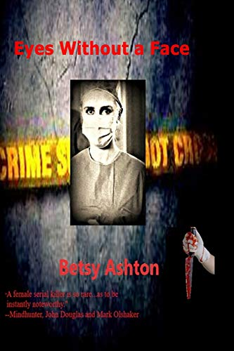 Eyes Without a Face By Betsy Ashton