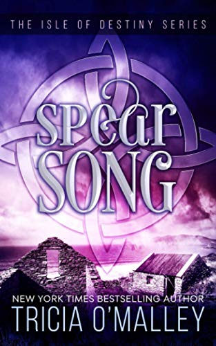 Spear Song By Tricia O'Malley