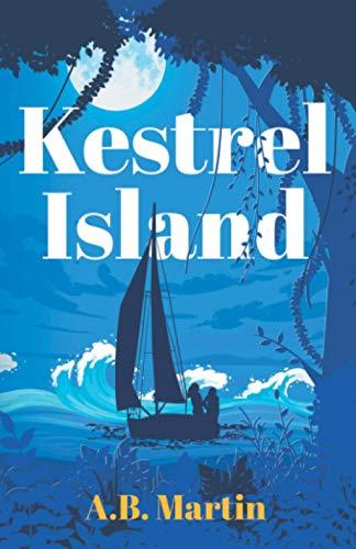 Kestrel Island By A.B. Martin