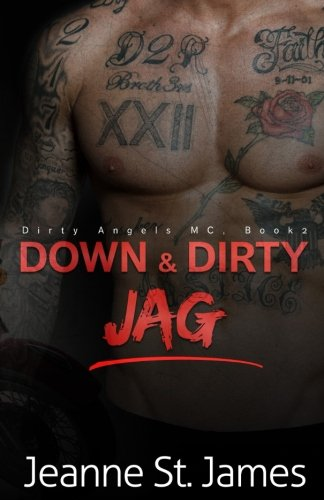 Down & Dirty By Jeanne St James