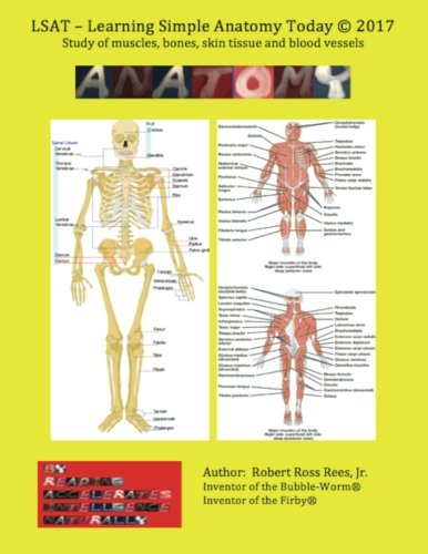 LSAT - Learning Simple Anatomy Today By Robert Ross Rees Jr