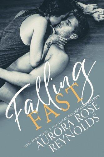 Falling Fast By Aurora Rose Reynolds