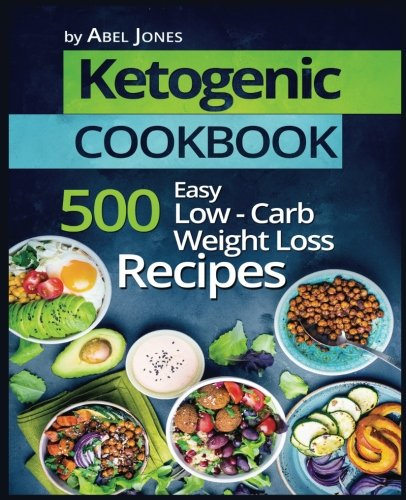 Ketogenic Cookbook By Abel Jones