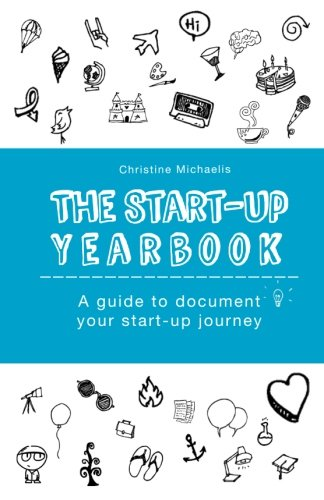 The Start-Up Yearbook By Christine Michaelis