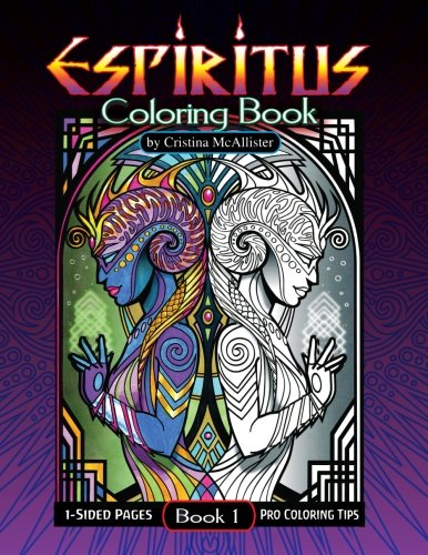 Espiritus Coloring Book: Book 1: Volume 1 By Cristina McAllister