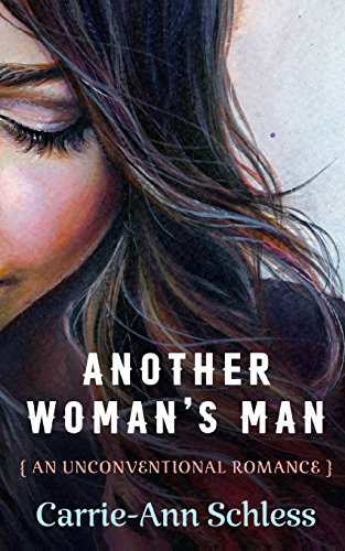 Another Woman's Man By Carrie-Ann Schless