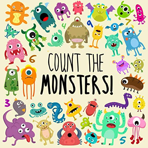 Count the Monsters!: A Fun Picture Puzzle Book for 2-5 Year Olds By Counting Books For Little Ones