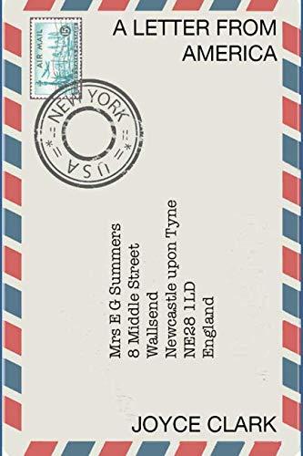 A Letter from America By Joyce Clark