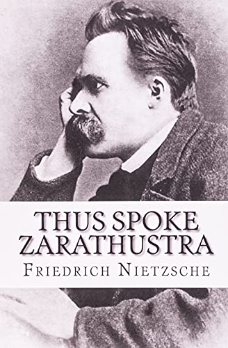 Thus Spoke Zarathustra By Friedrich Wilhelm Nietzsche