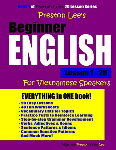 Preston Lee's Beginner English Lesson 1 - 20 for Vietnamese Speakers By Matthew Preston