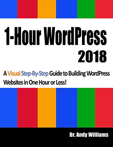 1-Hour Wordpress 2018 By Andy Williams