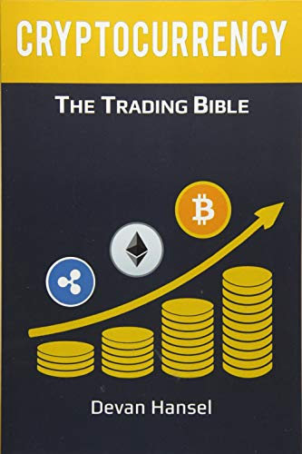 Cryptocurrency Trading By Devan Hansel