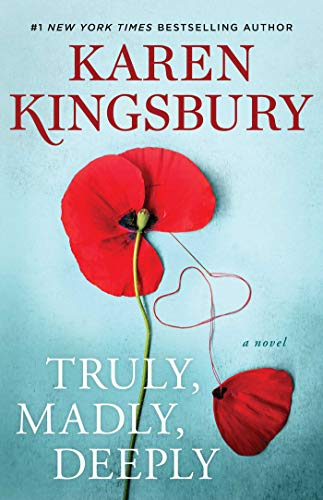 Truly, Madly, Deeply By Karen Kingsbury