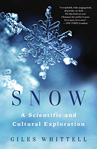 Snow By Giles Whittell