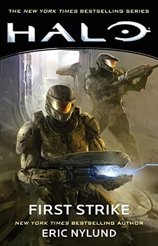 Halo: First Strike, Volume 3 By Eric Nylund