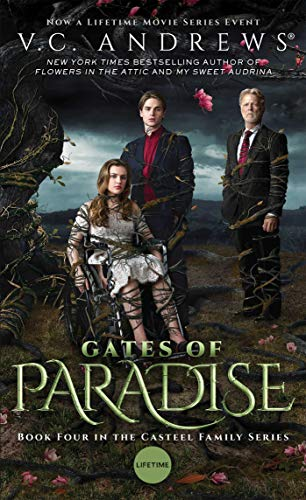 Gates of Paradise, 4 By V C Andrews