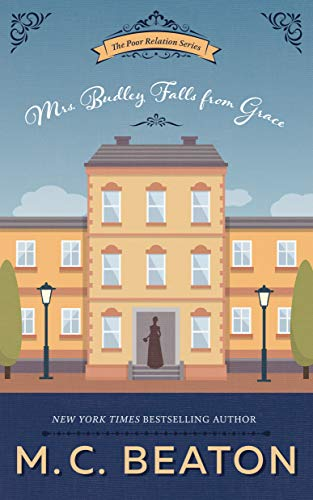 Mrs. Budley Falls from Grace By M C Beaton