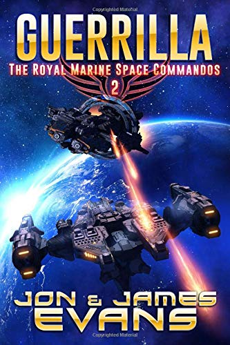 Guerrilla (The Royal Marine Space Commandos) By James Evans
