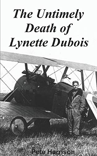 The Untimely Death of Lynette DuBois By Pete Harrison