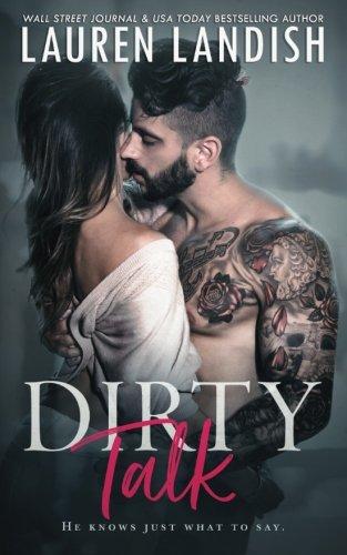 Dirty Talk By Lauren Landish