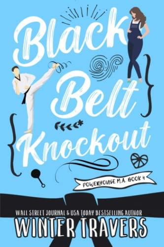 Black Belt Knockout By Winter Travers