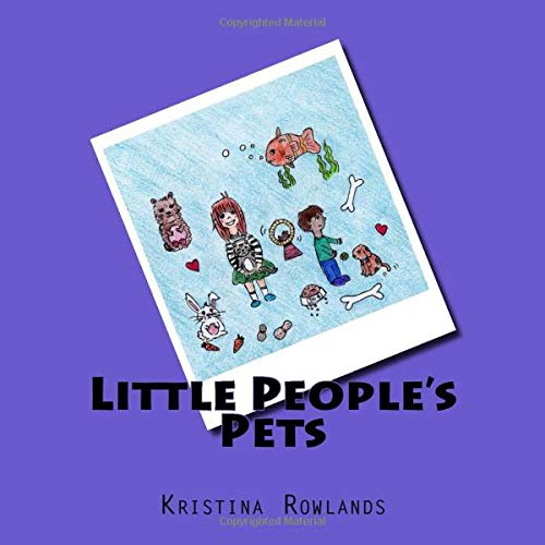 Little People's Pets By Kristina Rowlands