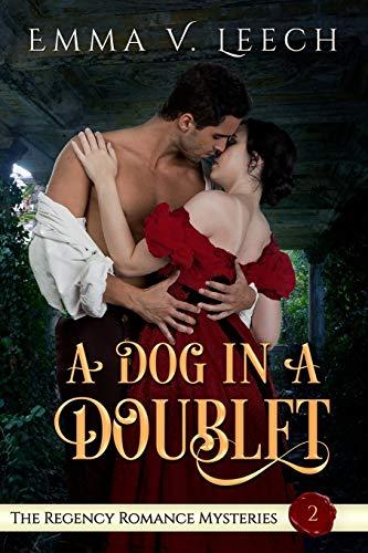 A Dog in a Doublet By Emma V Leech