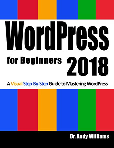 Wordpress for Beginners 2018 By Andy Williams