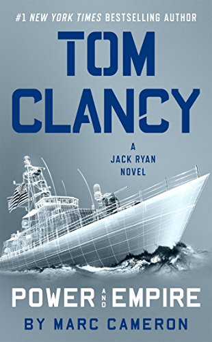 Tom Clancy Power Empire Exp (Jack Ryan Novel a) By Marc Cameron