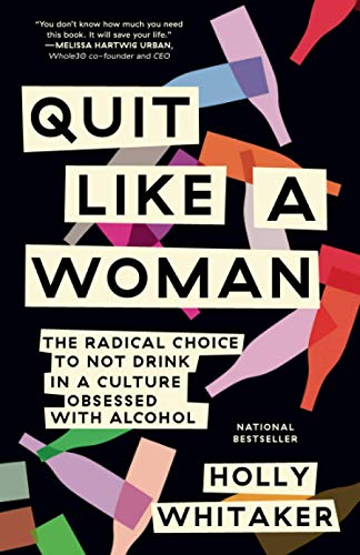 Quit Like a Woman von Holly Whitaker