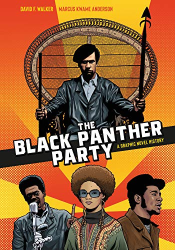 The Black Panther Party By David F. Walker