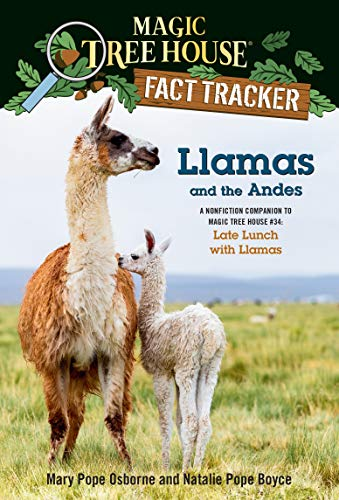 Llamas and the Andes By Mary Pope Osborne