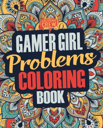 Gamer Girl Coloring Book By Coloring Crew