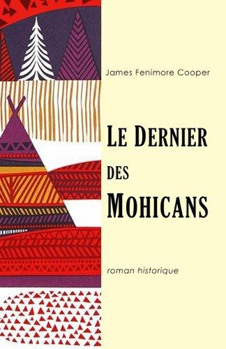 Le dernier des Mohicans By A.J.B. Defauconpret
