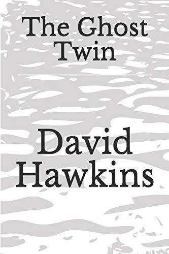 The Ghost Twin By David George Hawkins