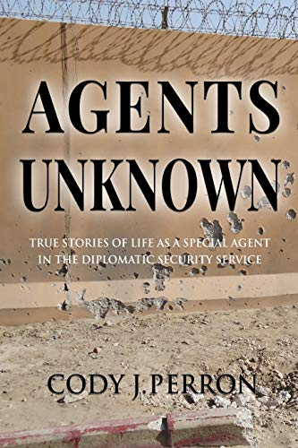 Agents Unknown By Cody J Perron
