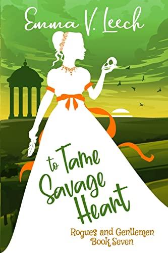 To Tame a Savage Heart By Emma V Leech