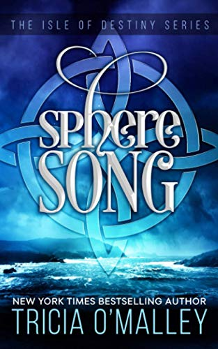 Sphere Song By Tricia O'Malley
