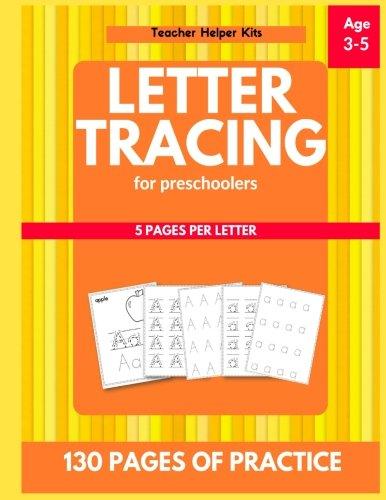 Letter Tracing for Preschoolers: Alphabet Writing Practice, 3-5 years old, Letter Tracing Practice By Teacher Helper Kits