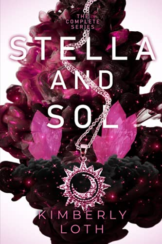Stella and Sol By Kimberly Loth