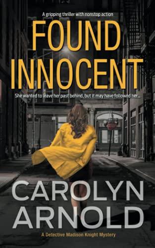 Found Innocent By Carolyn Arnold