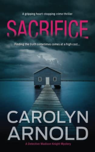 Sacrifice By Carolyn Arnold