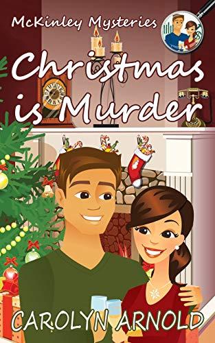 Christmas is Murder By Carolyn Arnold
