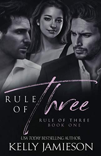 Rule of Three By Kelly Jamieson
