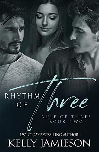 Rhythm of Three By Kelly Jamieson