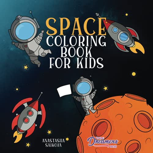 Space Coloring Book for Kids By Young Dreamers Press