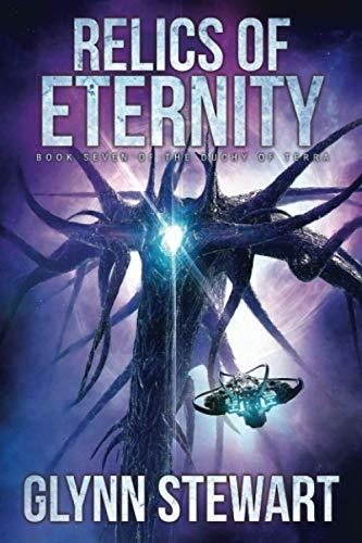 Relics of Eternity By Glynn Stewart