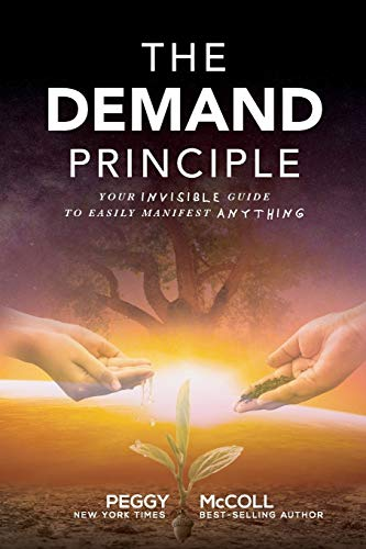 The Demand Principle By Peggy McColl