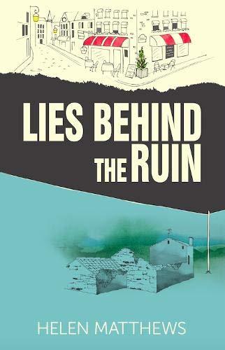Lies Behind The Ruin By Helen Matthews